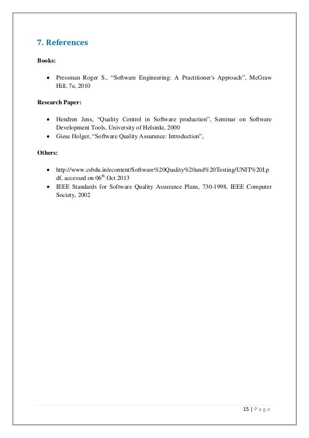 software quality engineering research paper Using quality function deployment in software requirements specification this research paper using quality function deployment in software requirements specification and other 64,000+ term papers, college essay examples and free essays are available now on reviewessayscom.