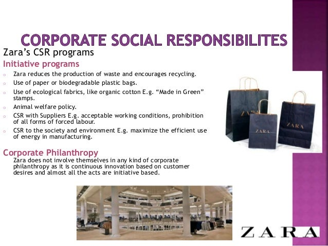 zara corporate social responsibility Zara has achieved the c-label according to us, zara has started to take sustainability into account, by implementing measures to reduce climate emissions, using.