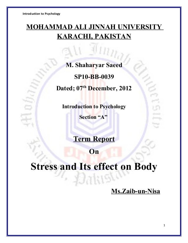 Introduction to Psychology MOHAMMAD ALI JINNAH UNIVERSITY KARACHI, PAKISTAN M. Shaharyar Saeed SP10-BB-0039 Dated; 07th De...