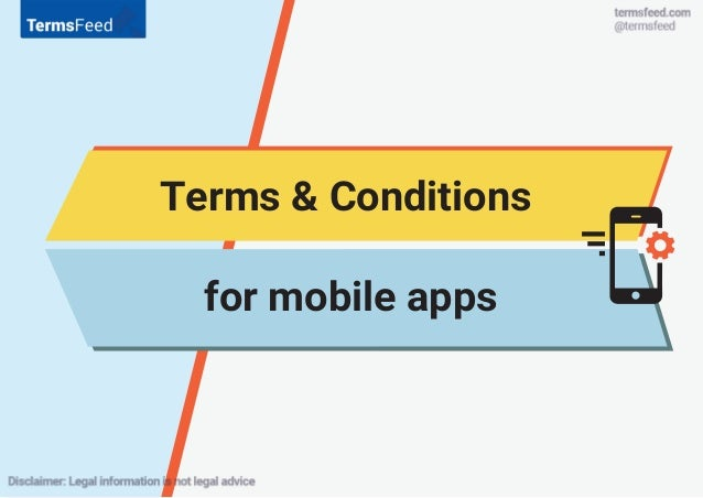 Terms conditions for mobile apps ios android windows for Mobile app terms and conditions template