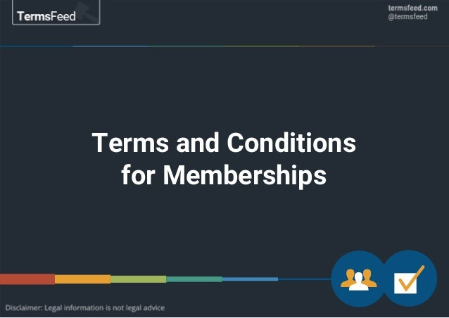 Terms and Conditions for Memberships