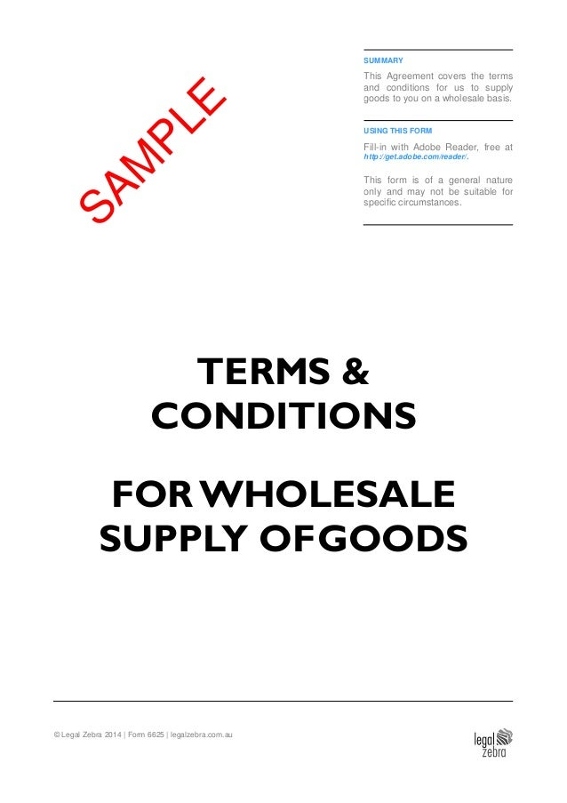 Terms conditions for wholesale supply of goods template sample summary this agreement covers the terms and conditions for us to supply goods to you on accmission Gallery