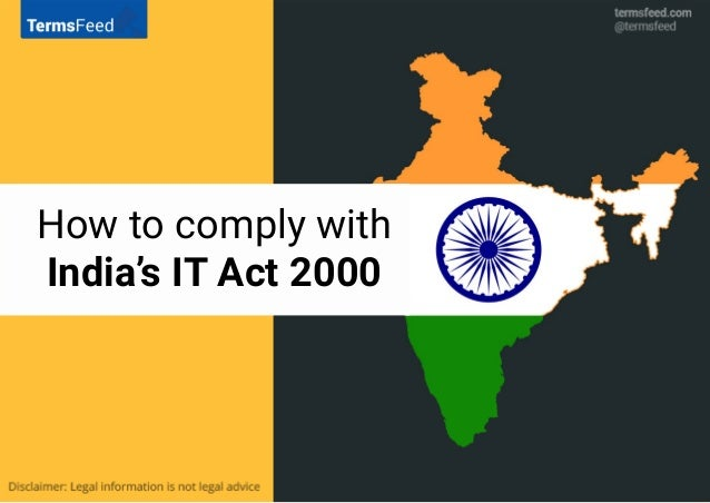 How to comply with India's IT Act 2000