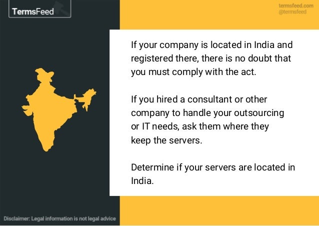 If your company is located in India and registered there, there is no doubt that you must comply with the act. If you hire...