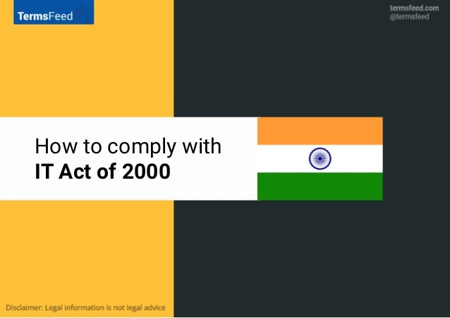 How to comply with IT Act of 2000