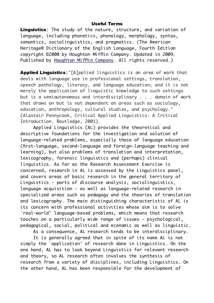 Useful TermsLinguistics: The study of the nature, structure, and variation oflanguage, including phonetics, phonology, mor...