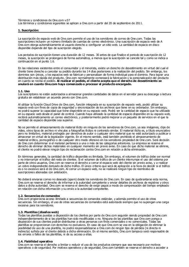 Términos y condiciones de One.com v.07Los términos y condiciones siguientes se aplican a One.com a partir del 20 de septie...
