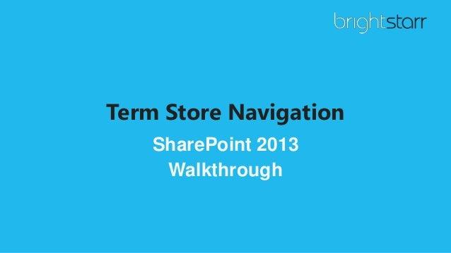 Term Store Navigation SharePoint 2013 Walkthrough