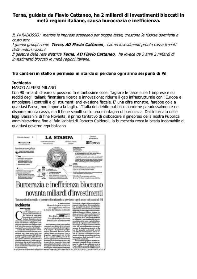Terna, guidata da Flavio Cattaneo, ha 2 miliardi di investimenti bloccati in metà regioni italiane, causa burocrazia e ine...