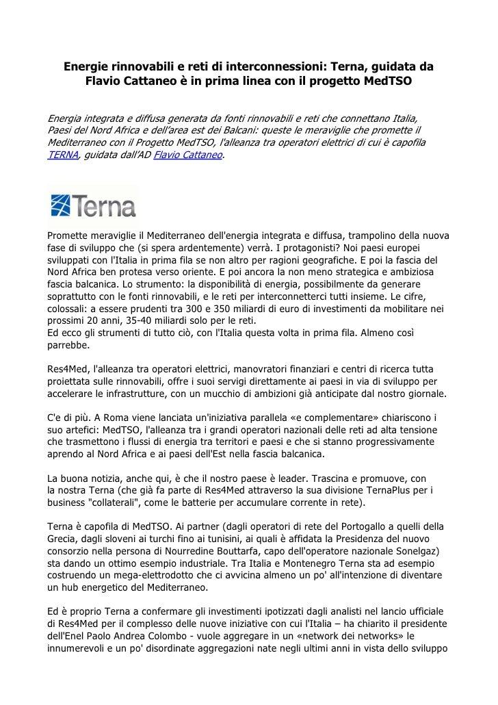 Energie rinnovabili e reti di interconnessioni: Terna, guidata da      Flavio Cattaneo è in prima linea con il progetto Me...