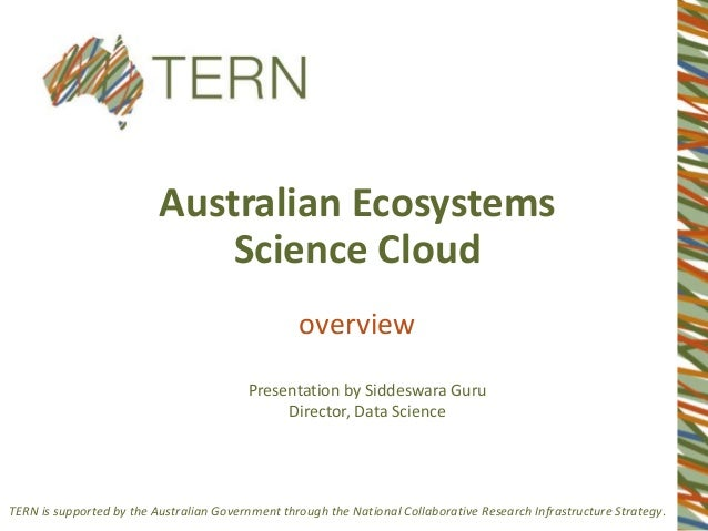 TERN is supported by the Australian Government through the National Collaborative Research Infrastructure Strategy. Austra...