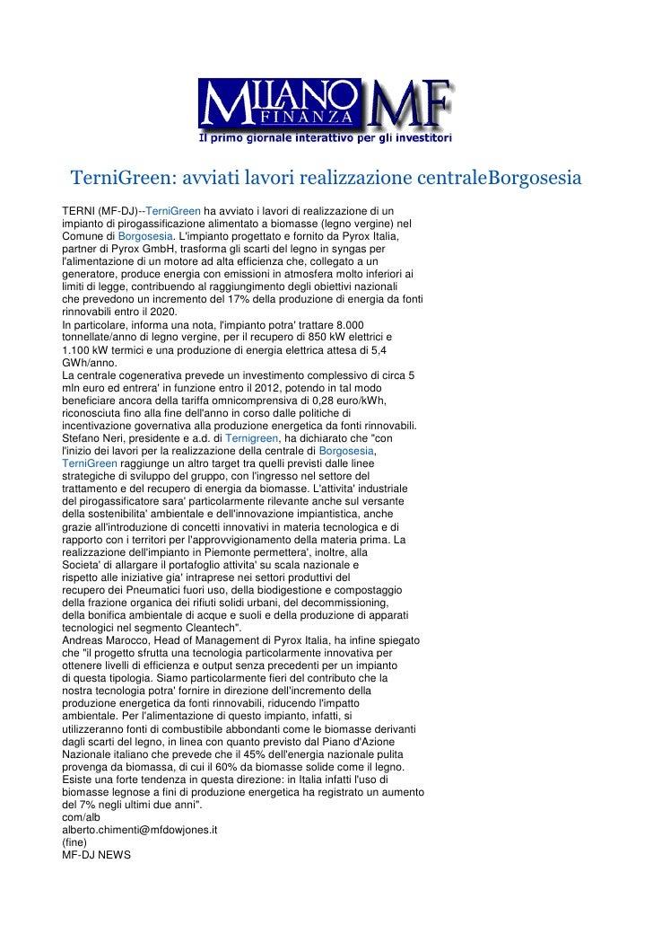 TerniGreen: avviati lavori realizzazione centraleBorgosesiaTERNI (MF-DJ)--TerniGreen ha avviato i lavori di realizzazione ...