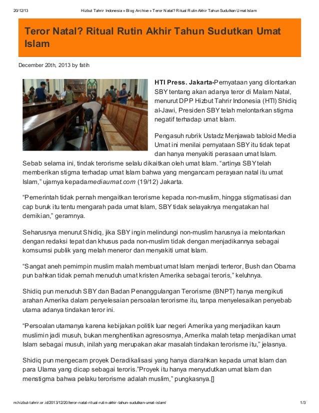 20/12/13  Hizbut Tahrir Indonesia » Blog Archive » Teror Natal? Ritual Rutin Akhir Tahun Sudutkan Umat Islam  Teror Natal?...