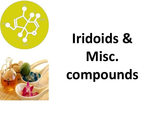 Iridoids & Misc. compounds