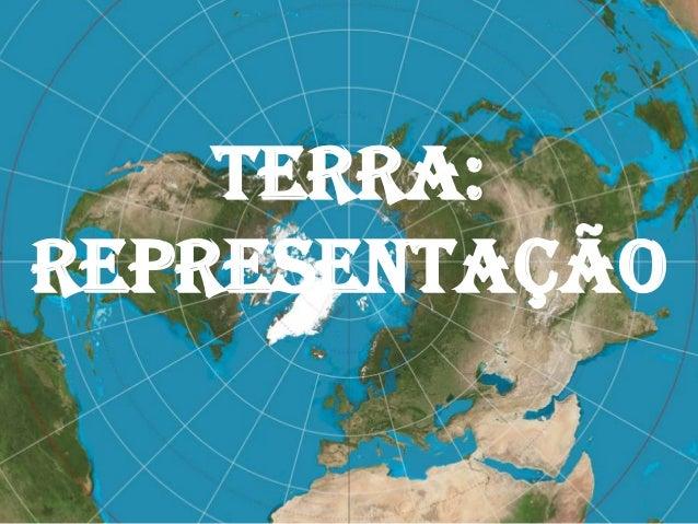 Terra:Representação