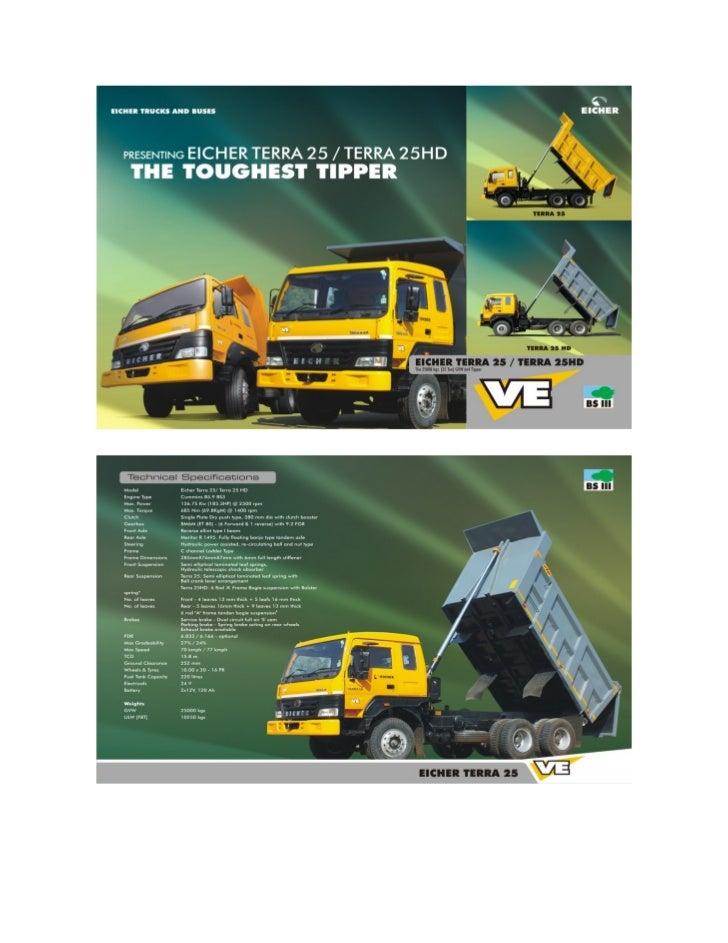 Contact Us:-Company   :    Eicher Trucks And BusesWebsite   :    www.eicherterra25.inEmail     :    enquiry@eicherterra25.in