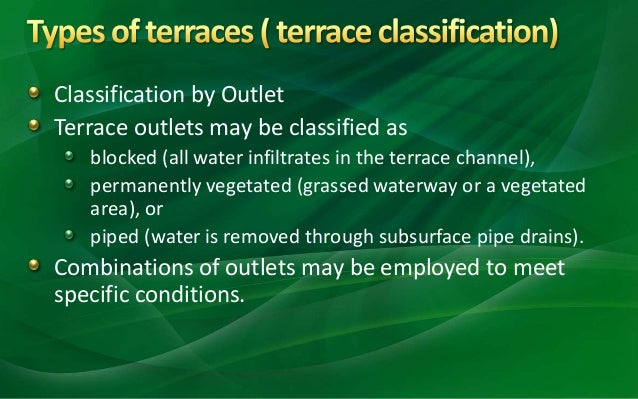 Terraces soil water conservation structure for Use terrace in a sentence