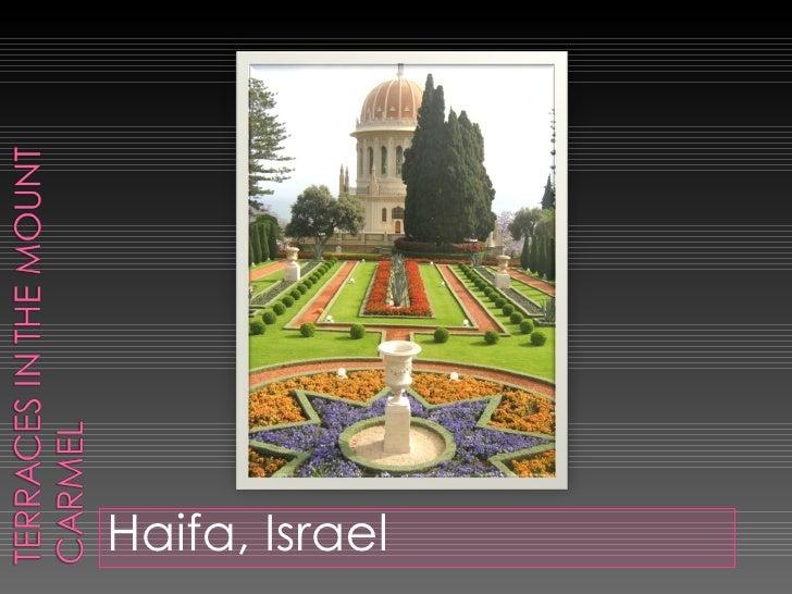 <ul><li>Haifa, Israel </li></ul>