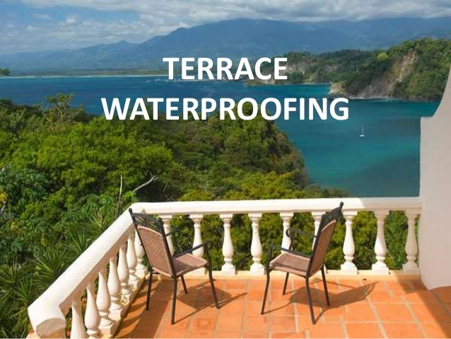 Waterproofing of terrace roof for Terrace waterproofing