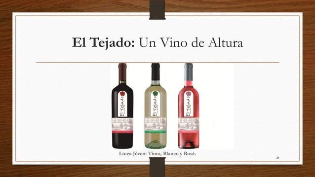 El Tejado: Un Vino de Altura       Línea Jóven: Tinto, Blanco y Rosé.                                            28