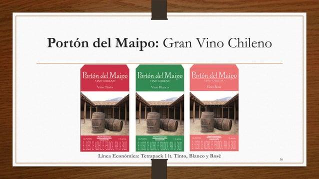 Portón del Maipo: Gran Vino Chileno       Línea Económica: Tetrapack 1 lt. Tinto, Blanco y Rosé                           ...