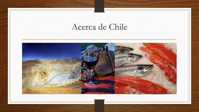 Acerca de Chile                  4