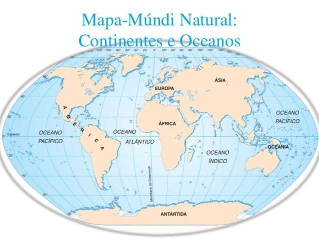 mapa dos oceanos e continentes Terra – Continentes e Oceanos mapa dos oceanos e continentes
