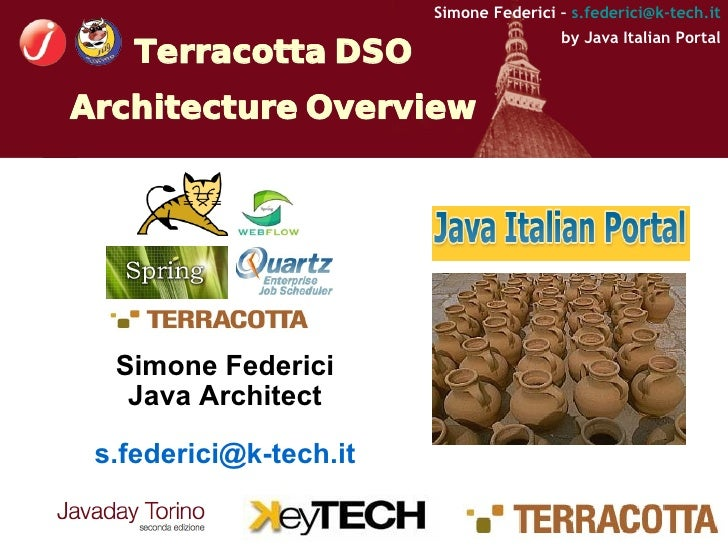 Simone Federici – s.federici@k-tech.it                                         by Java Italian Portal     Terracotta DSO A...