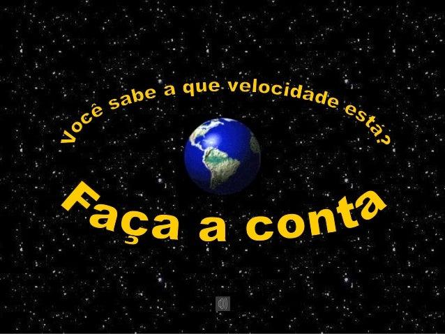 Raio da Terra  Perímetro: 2 x Pi x r = 40.192 km (aproximadamente)  r = 6.400 km