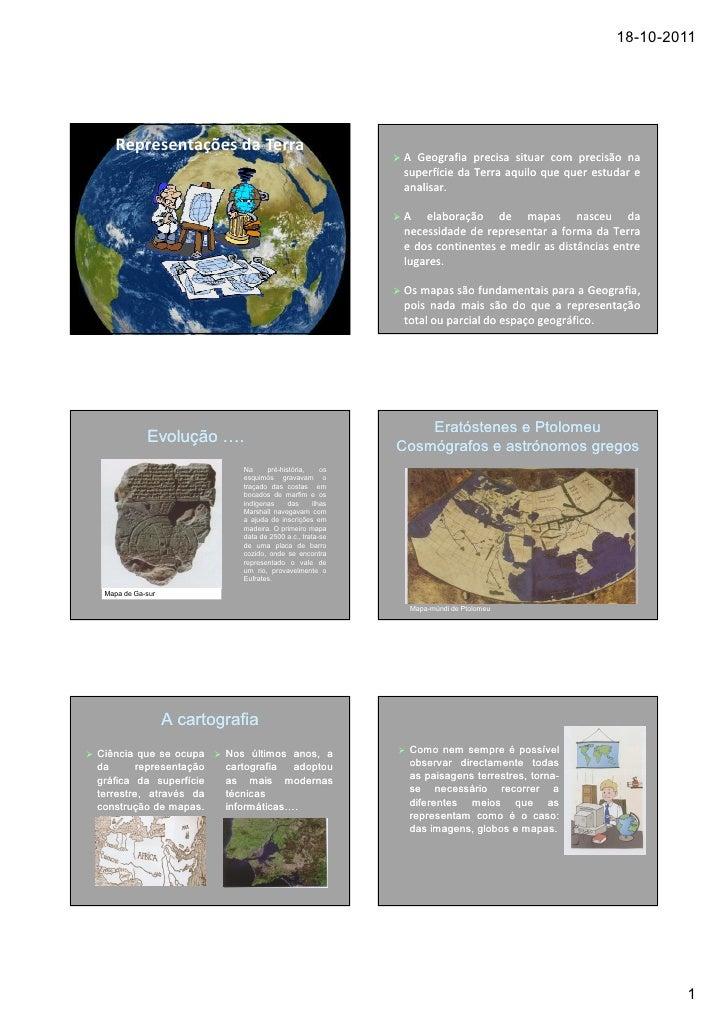 18-10-2011    Representações da Terra                                                             A Geografia precisa situ...