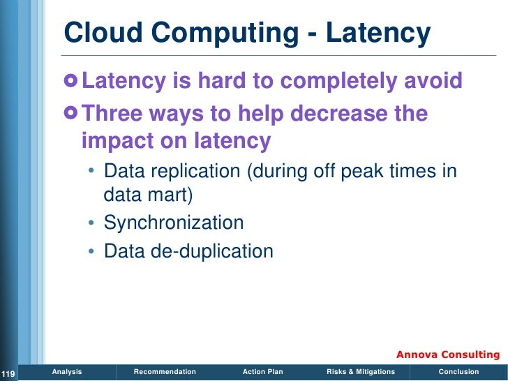 Cloud Computing - Latency          Latency is hard to completely avoid          Three ways to help decrease the         ...