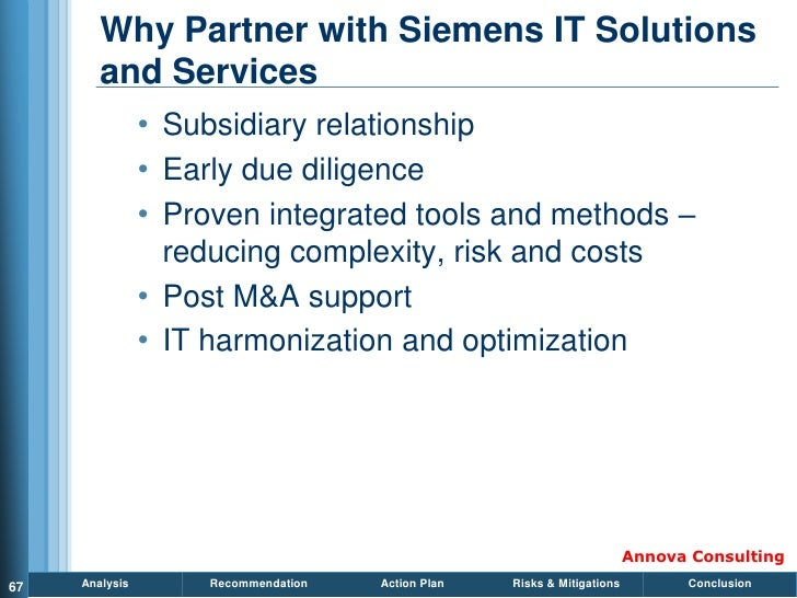 Why Partner with Siemens IT Solutions         and Services                 • Subsidiary relationship                 • Ear...