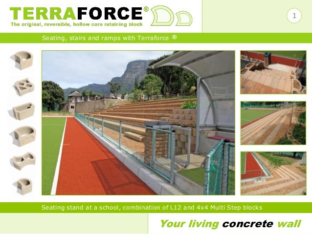 Your living concrete wall Seating, stairs and ramps with Terraforce ® Seating stand at a school, combination of L12 and 4x...