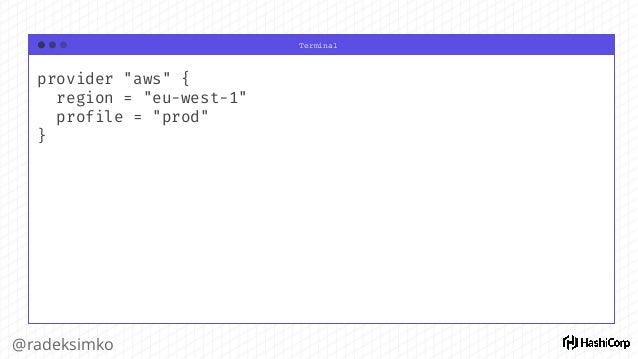 "Terminal @radeksimko resource ""aws_instance"" ""web"" { ami = ""${data.aws_ami.ubuntu.id}"" instance_type = ""t2.micro"" tags { N..."