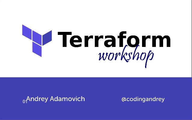 Workshop: From Zero to Cluster in the Cloud with Terraform