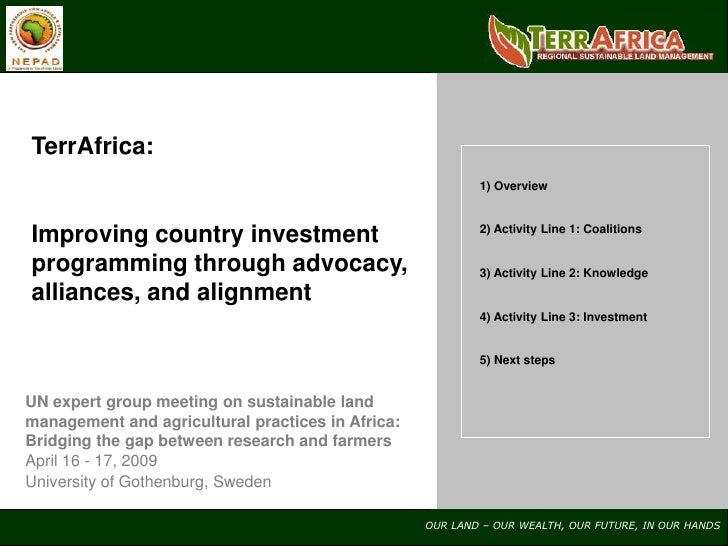 TerrAfrica:                                                            1) Overview    Improving country investment        ...