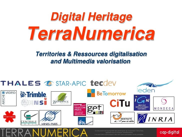 Terra Numerica Terra Data-1   Modeling and exploitation of Digital territories and resources Ce document est la propriété ...