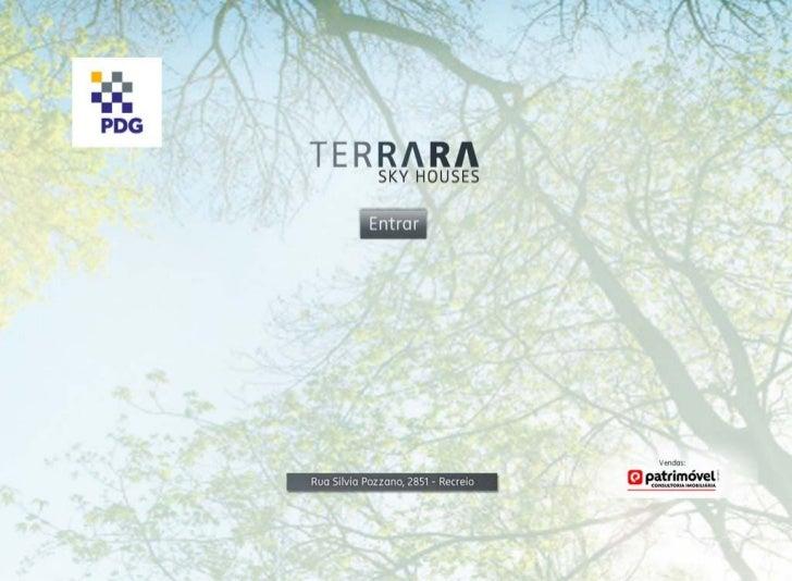 Terrara Sky Houses, Lançamento de Casas, Recreio, 2556-5838