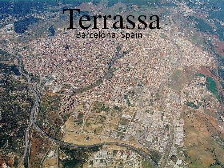 Terrassa<br />Barcelona, Spain<br />