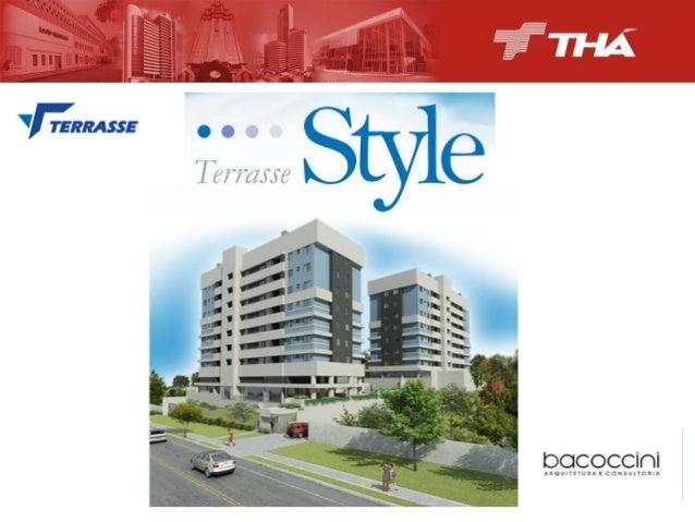 Edifício TERRASSE Style Mais um empreendimento da                          , único na lo...