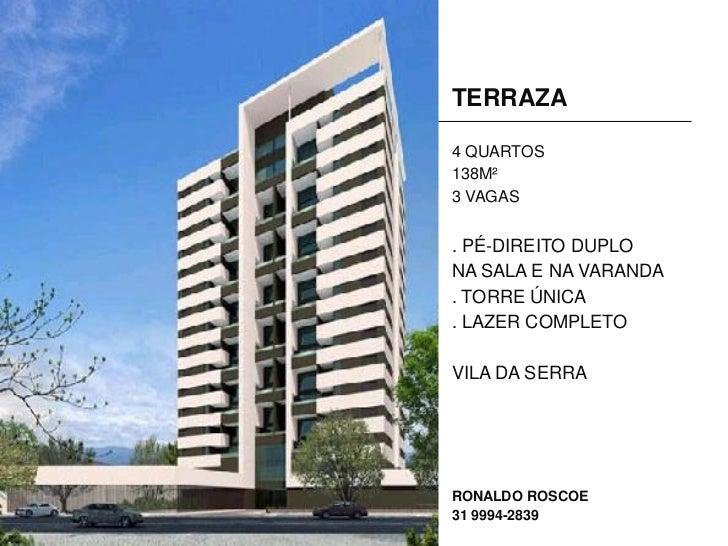 TERRAZA4 QUARTOS138M²3 VAGAS. PÉ-DIREITO DUPLONA SALA E NA VARANDA. TORRE ÚNICA. LAZER COMPLETOVILA DA SERRARONALDO ROSCOE...