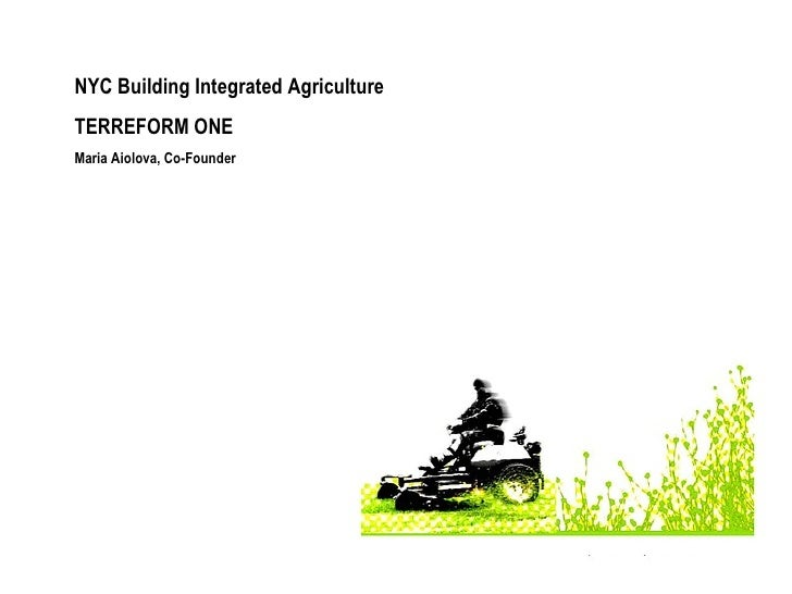 NYC Building Integrated Agriculture TERREFORM ONE Maria Aiolova, Co-Founder