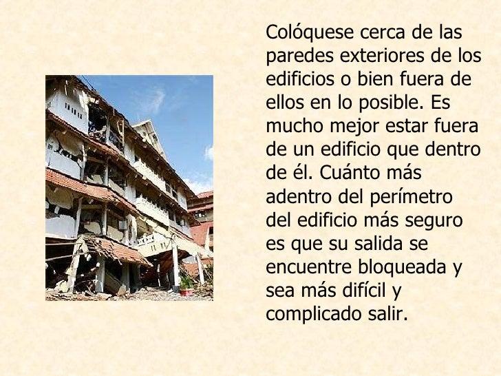 <ul><li>Colóquese cerca de las paredes exteriores de los edificios o bien fuera de ellos en lo posible. Es mucho mejor est...
