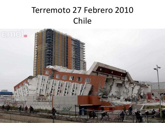 Terremoto 27 Febrero 2010          Chile
