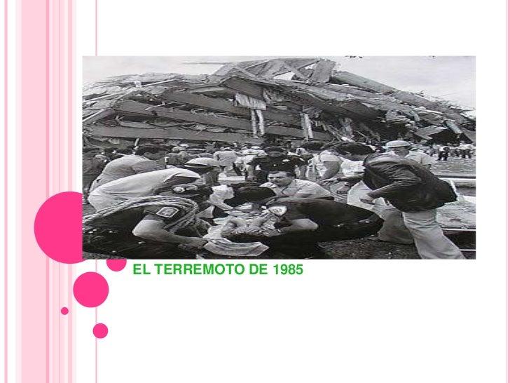 EL TERREMOTO DE 1985<br />