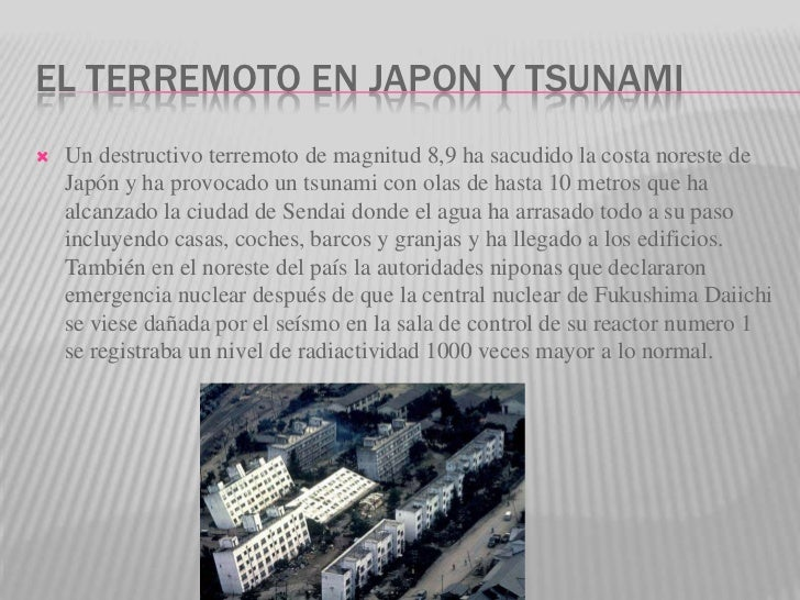 El terremoto en japon y tsunami<br />Un destructivo terremoto de magnitud 8,9 ha sacudido la costa noreste de Japón y ha p...