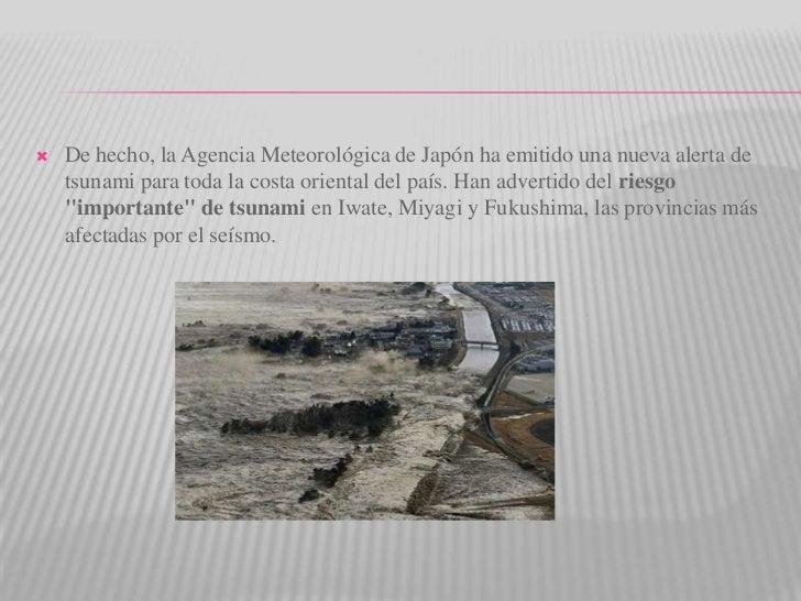 De hecho, la Agencia Meteorológica de Japón ha emitido una nueva alerta de tsunami para toda la costa oriental del país. H...