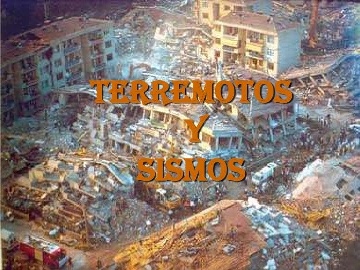 Terremotos y Sismos<br />