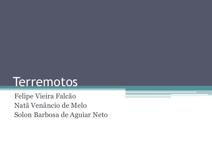 TerremotosFelipe Vieira FalcãoNatã Venâncio de MeloSolon Barbosa de Aguiar Neto