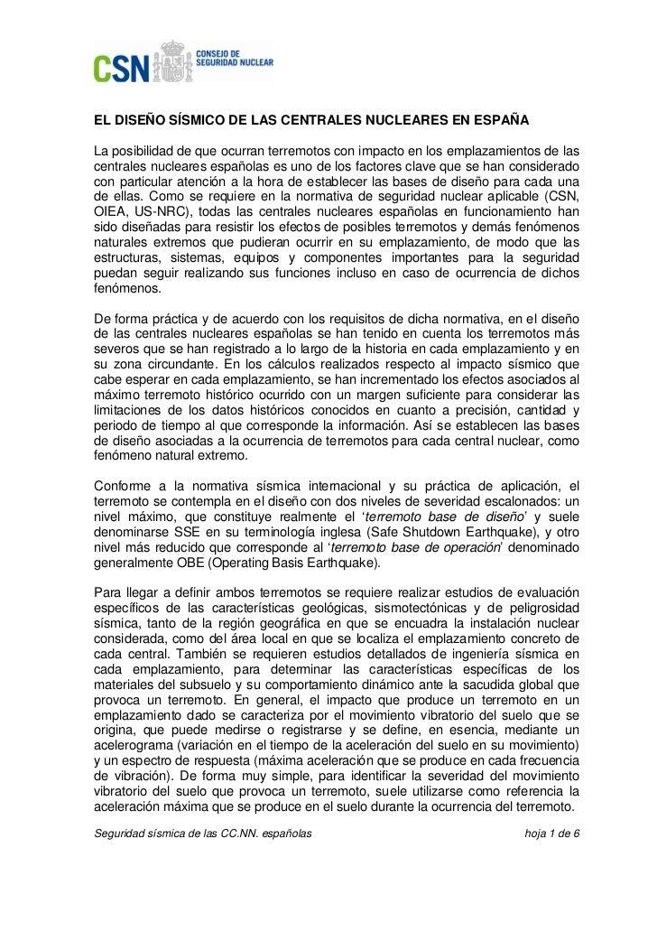 EL DISEÑO SÍSMICO DE LAS CENTRALES NUCLEARES EN ESPAÑALa posibilidad de que ocurran terremotos con impacto en los emplazam...